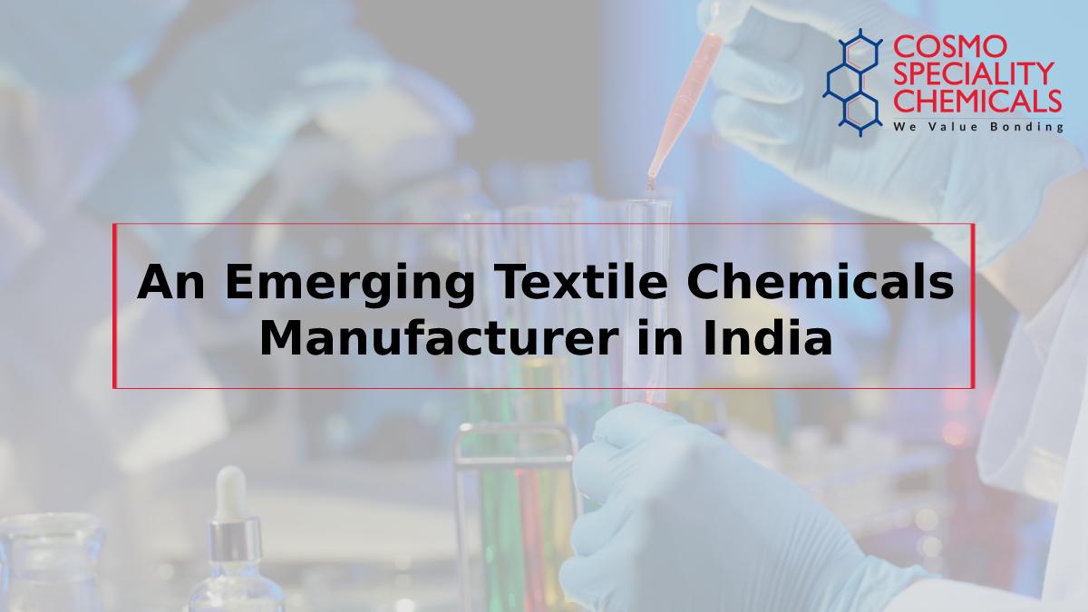 emerging textile chemical manufacturer
